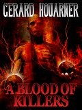 A Blood of Killers-by Gerard Houarner cover