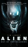 Alien, Out of Shadows-edited by Tim Lebbon cover