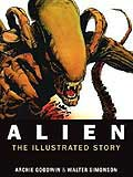 Alien, The Illustrated Story, by Archie Goodwin cover image