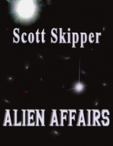 Alien AffairsScott Skipper cover image