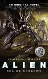 Alien, Sea of Sorrows, by James A. Moore cover pic