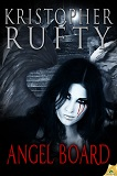 Angel BoardKristopher Rufty cover image