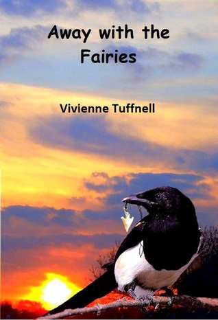 Away with the Fairies, by Vivienne Tuffnell cover image