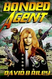 Bonded Agent-by David B. Riley cover