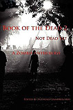 Book of the Dead, Not Dead Yet-edited by Anthony Giangregorio cover