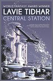 Central StationLavie Tidhar cover image
