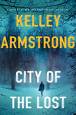 City of the Lost, by Kelley Armstrong cover image