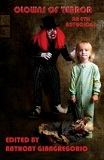 Clowns Of Terror: An Evil Anthology, edited by Anthony Giangregorio cover pic