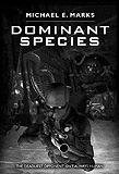 Dominant SpeciesMichael E. Marks cover image