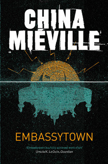 EmbassytownChina Mieville cover image