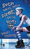 Even White Trash Zombies get the BluesDiana Rowland cover image