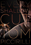 Every Shallow Cut-by Tom Piccirilli cover