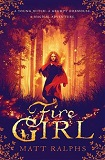 Fire GirlMatt Ralphs cover image