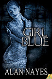 Girl Blue, by Alan Nayes cover image