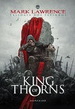 KING OF THORNS-by Mark Lawrence cover