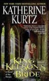 King Kelson's Bride-by Katherine Kurtz cover