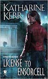 License to Ensorcell-by Katharine Kerr cover