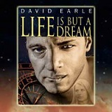Life is but a Dream-by David Earle