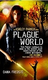 Plague World-by Dana Fredsti cover