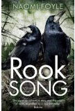 Rook Song-by Naomi Foyle