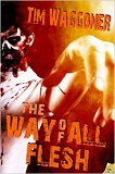 The Way of all Flesh-by Tim Waggoner cover