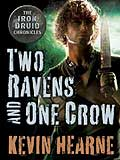 Two Ravens One Crow-by Kevin Hearne cover