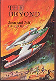 The Beyond, by Jack Sutton, Jean Sutton cover image