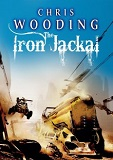 The Iron Jackal: A Tale of the Ketty Jay, by Chris Wooding cover image