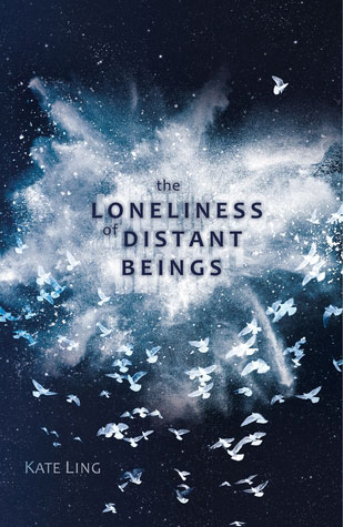 The Loneliness of Distant BeingsKate Ling cover image