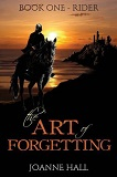 The Art of Forgetting-by Joanne Hall