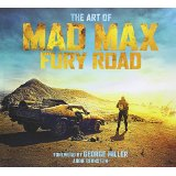 The Art of Mad Max Fury RoadAbbie Bernstein cover image