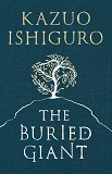 The Buried Giant, by Kazuo Ishiguro cover image