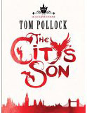 The City's Son-by Tom Pollock