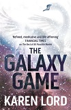The Galaxy Game-by Karen Lord cover pic