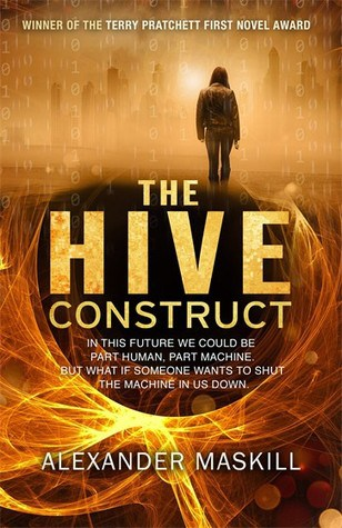 The Hive Construct, by Alexander Maskill cover image