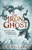 The Iron Ghost, by Jen Williams cover image