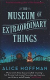 The Museum of Extraordinary ThingsAlice Hoffman cover image