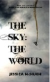 The Sky: The WorldJessica McHugh cover image
