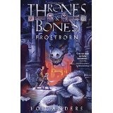 Thrones and Bones, Frostborn, by Lou Anders cover image