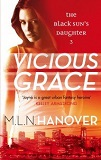 Vicious Grace, by M.L.N. Hanover cover image