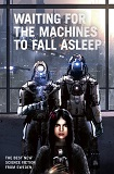 Waiting For the Machines to Fall AsleepPeter Oberg cover image