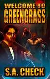 Welcome to Green Grass, by S. A. Check cover pic