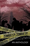 Zombies?! Zombies!!-edited by Lowell Torres cover