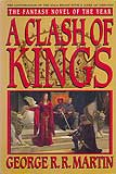 A Clash of Kings (A Song of Ice and Fire #2)-edited by George R. R. Martin cover