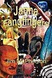 Janna Fangfingers, by Jim McPherson cover image