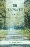 The Glasswalker-by M. Abrahamson cover pic