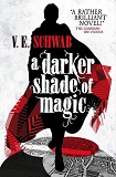 A Darker Shade of Magic-edited by V.E. Schwab cover