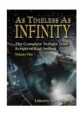 As Timeless As Infinity: Vol 1-edited by Tony Albarella cover