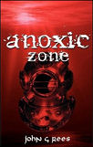 Anoxic Zone, by John G. Rees cover image