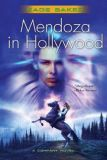 Mendoza in HollywoodKage Baker cover image